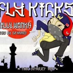Willy Wonka a.k.a TAKA / FLY KICKS [MIX CD]