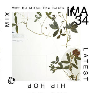 DJ Mitsu The Beats / IMA#34 [MIX CD]
