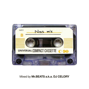 Mr.BEATS a.k.a. DJ CELORY / Nas Mix [MIX CD]