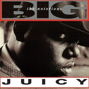 NOTORIOUS B.I.G. / JUICY [12INCH]