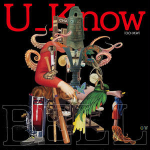 U_Know [Olive Oil x Miles Word] / BELL [LP]