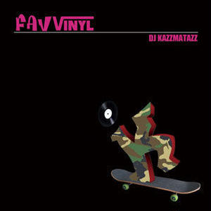 DJ KAZZMATAZZ - FAV VINYL [MIX CD]
