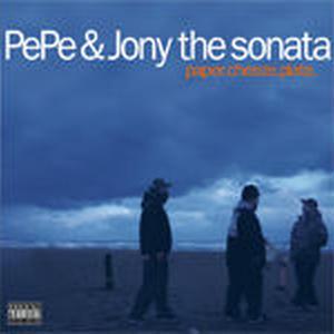 PEPE & JONY THE SONATA / PAPER, CHEEZE, PLATE [CD]