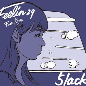 5lack / Feelin29 feat. Kojoe [CD]