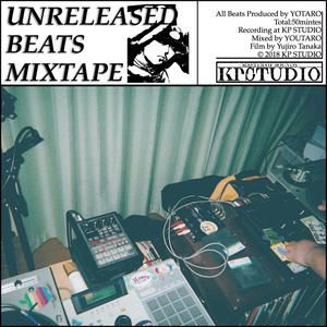 Yotaro/UNRELEASED BEATS MIXTAPE [TAPE]
