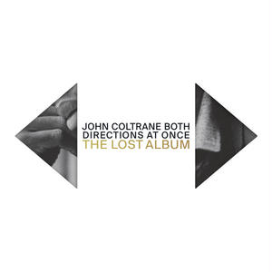 近日入荷 - John Coltrane / Both Directions at Once: The Lost Album [2LP] (DELUXE EDITION)