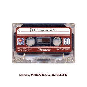 Mr.BEATS a.k.a. DJ CELORY / DJ Spinna Mix [MIX CD]
