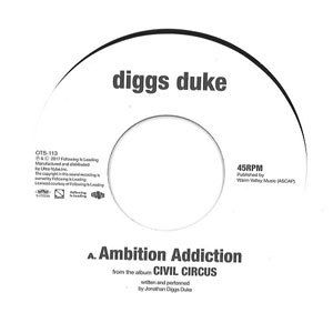 Diggs Duke - Ambition Addiction/Welcome -Japan Only [7inch]