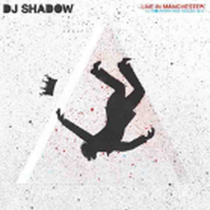 DJ SHADOW / LIVE IN MANCHESTER: THE MOUNTAIN HAS FALLEN TOUR [LP]