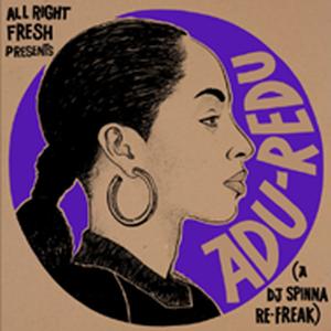 8月下旬 - DJ SPINNA / ADU-REDU (A DJ SPINNA RE-FREAK) (CLEAR VINYL + SCREEN PRINTED JACKET) [12INCH]