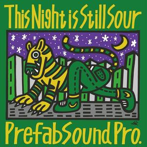 1/30 - PREFAB SOUND PRO. / This Night is Still Sour EP / Prefab Sound Pro. [12inch]