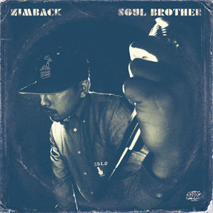 ZIMBACK/SOUL BROTHER [CD]