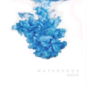 NAO-K - Water Drop [CD]