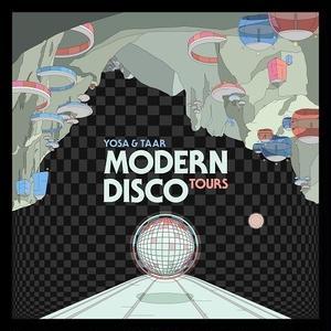 3/27 - YOSA & TAAR / MODERN DISCO TOURS [CD]