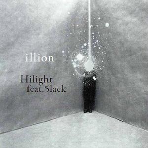illion / Hilight feat.5lack [7INCH]