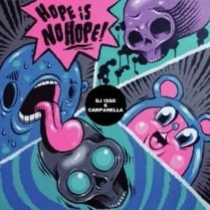 DJ ISSO & CAMPANELLA / HOPE IS NO HOPE [MIX CD]