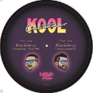 8月上旬予定 - KOOL CUSTOMER (B. BRAVO & ROJAI) / BLACKBERRY (SOMEBODY TOLD ME) [7INCH]