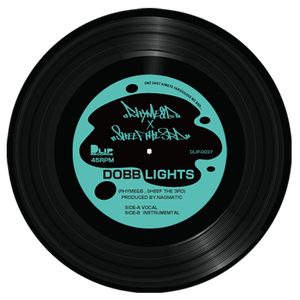 RHYME&B × SHEEF THE 3RD / DOBB LIGHTS [7INCH]