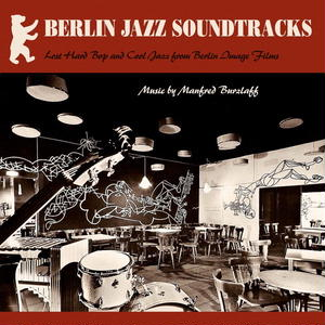 Manfred Burzlaff/Berlin Jazz Soundtracks [LP]