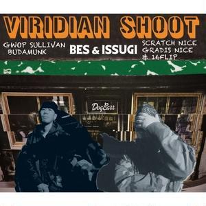 予約発売延期 - BES & ISSUGI - VIRIDIAN SHOOT [2LP]