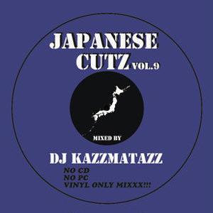 DJ KAZZMATAZZ / JAPANESE CUTZ VOL.9 [MIX CD]