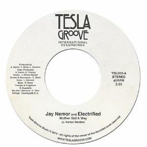 2月下旬予定 - Jay Nemor and Electrified / Mother Got a Way [7inch]