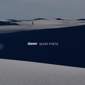 SILENT POETS / dawn [CD]