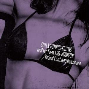 "9/5 - SOIL & ""PIMP""SESSIONS  - drifter feat. EGO-WRAPPIN' / Drivin' feat. Nao Kawamura [7INCH]"