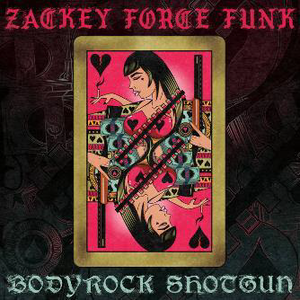 Zackey Force Funk / Bodyrock Shotgun [CD]