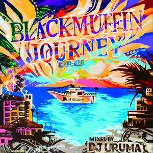 DJ URUMA / Blackmuffin Journey (2000~2011) [MIX CD]