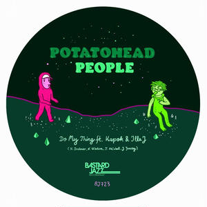 POTATOHEAD PEOPLE DO MY THING FEAT. ILLA J / RETURNING THE FLAVOUR [7INCH]