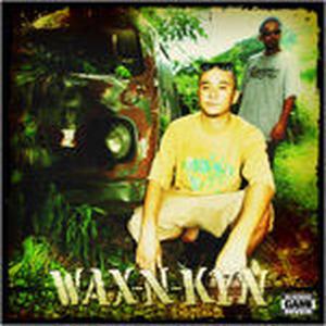 WAX-N-KYN / WAX-N-KYN [CD]