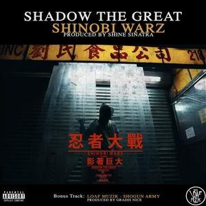 Shadow The Great&Loaf Muzik / Shinobi Warz - ShoGun Army [7inch]