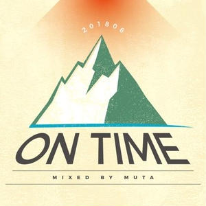 MUTA - On Time.201806 [MIX CD]