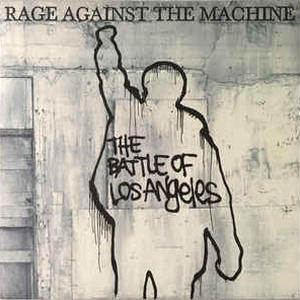Rage Against The Machine ‎– The Battle Of Los Angeles [LP]