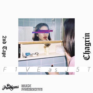 F1VE as J5T / Chagrin [CD]