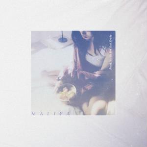 9/19 - MALIYA / BREAKFAST IN BED [7INCH]