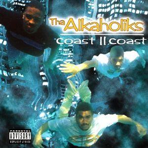 The Alkaholiks / Coast II Coast Repress!! [2LP]