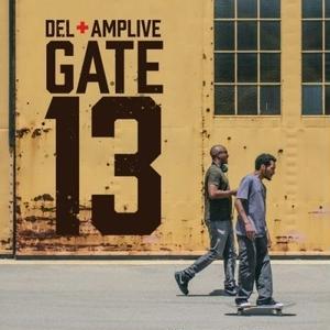 予約 - DEL THE FUNKY HOMOSAPIEN & AMP LIVE / GATE 13