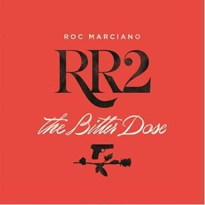 ROC MARCIANO / RR2: THE BITTER DOSE [2LP]