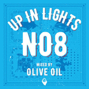 Olive Oil / UP IN LIGHTS NO.8 [MIX CD]