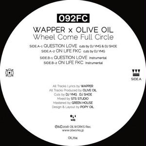 092FC (Wapper x Olive Oil) / QUESTION LOVE / ON LIFE FKC [7INCH]