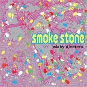 DJ MOTORA / SMKE STONE [MIX CD]