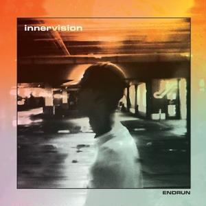 2/27 - ENDRUN / innervision [CD]