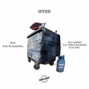 4/13 - Sperb / Wash/Love And Hate (feat. Febb, J.Columbus) [7inch]