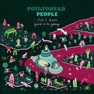 POTATOHEAD PEOPLE (Nick Wisdom + AstroLogical) / NICK & ASTRO'S GUIDE TO THE GALAXY [LP]