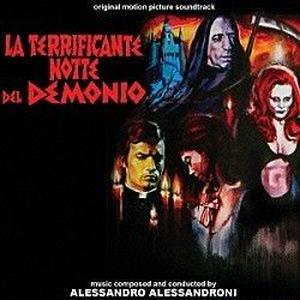 ALESSANDRO ALESSANDRONI / LA TERRIFICANTE NOTTE DEL DEMONIO / 淫虐地獄 {期間限定価格盤} [CD]