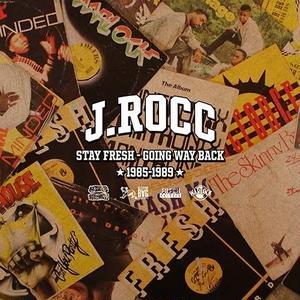 J.ROCC / Stay Fresh -Going Way Back 83-89 -国内盤- [CD]
