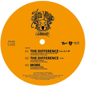 HIMUKI - THE DIFFERNCE feat.仙人掌 / THE SHOW feat.JBM [12inch]