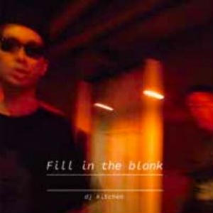 3/20 - DJ KITCHEN / Fill in the blank [CD]
